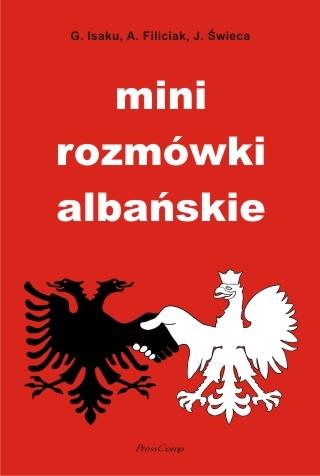 Gentian Isaku, Aldona Filiciak, Jacek Świeca: Mini rozmówki albańskie