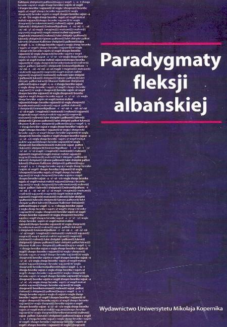 Irena Sawicka: Paradygmaty fleksji albańskiej